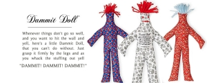 """Dammit Doll"" - solves most of life's problems with just one whack!"